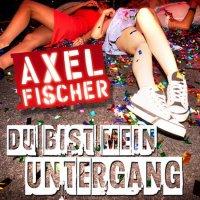 Axel Fischer Untergang